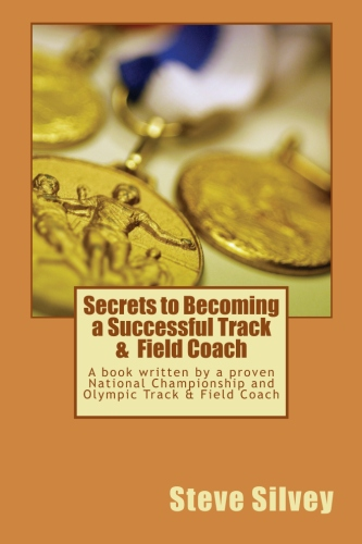 Secrets to Becoming a Successful Track & Field Coach