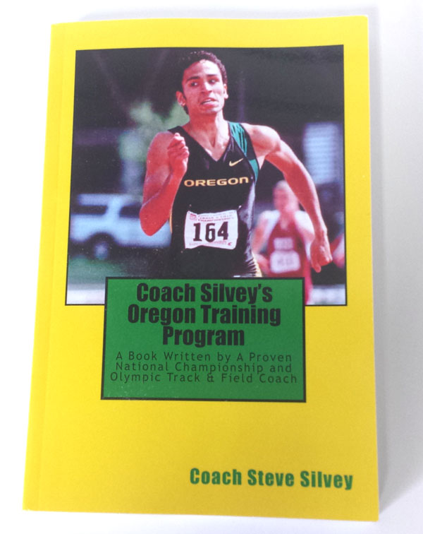 Coach Silvey's Oregon Training Program