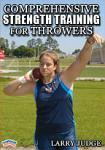 Comprehensive Strength Training for the Throws