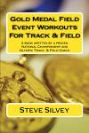 Gold Medal Field Event Workouts For Track & Field